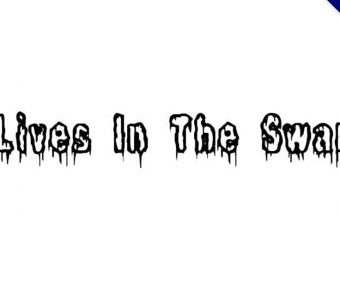 【血書字體】Lives In The Swamp 可怕血書字體下載,可商業用途