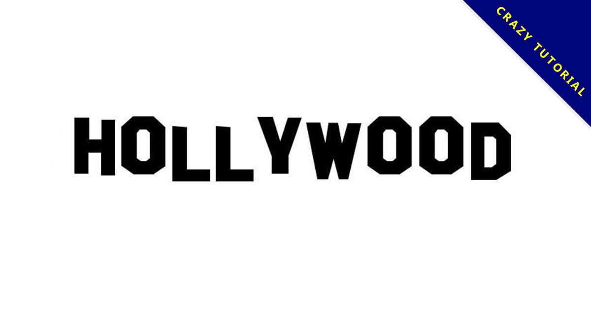 【好萊塢字體】Hollywood 好萊塢標題字體下載