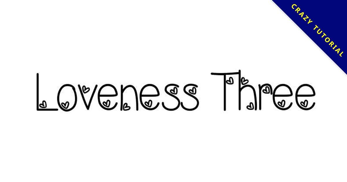 【愛心字型】Loveness Three 愛心字型下載