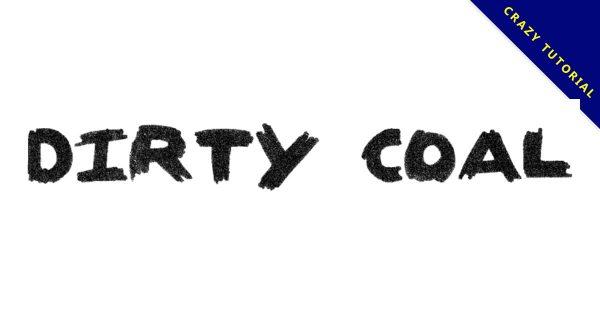 【炭筆字型】Dirty Coal 英文炭筆字型下載,作品落款專用