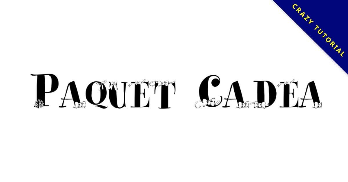 【蝴蝶結字體】Paquet Cadeaux 可愛蝴蝶結字型下載