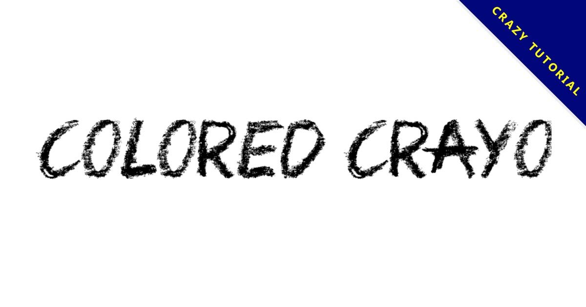 【英文蠟筆字】Colored Crayons 英文蠟筆字型下載