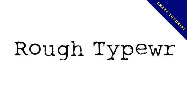 【電報字體】Rough Typewriter 老舊電報字體下載