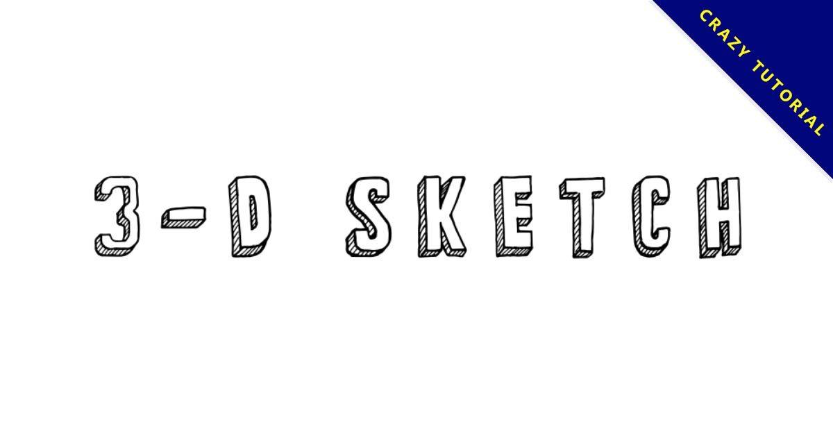 【3D字體】3-D Sketch 3D立體字型下載,可用於封面樣式